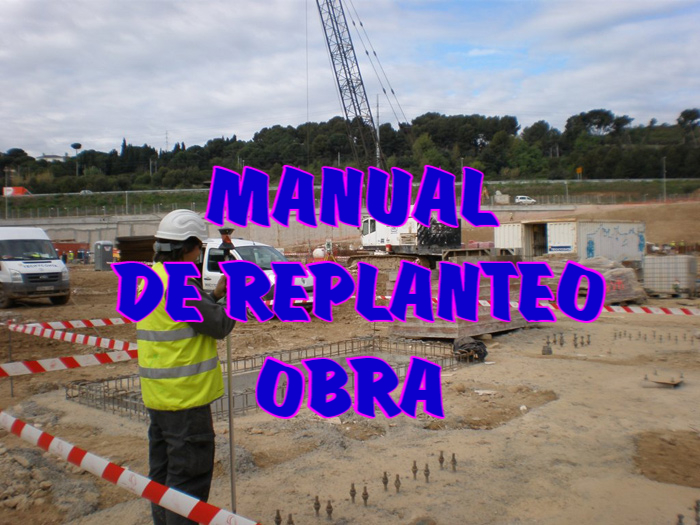MANUAL DE REPLANTEO DE OBRAS